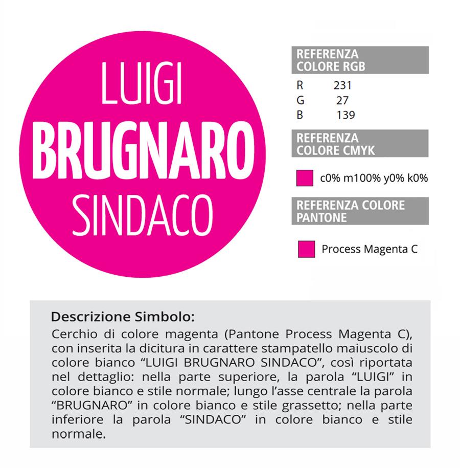 Il simbolo della lista Brugnaro Sindaco, le referenze cromatiche e la descrizione dello stesso richiesta alla presentazione ufficiale della lista.